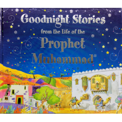 Good Night Stories from the Life of Prophet Mohammad (sas)